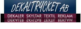 Dekaltrycket AB  Dekaler Skyltar Textil Reklam - Screentryckeri med specialområde Dekaler